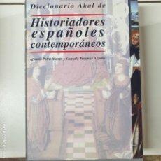 Libros: PEIRÓ MARTÍN - DICCIONARIO AKAL DE HISTORIADORES ESPAÑOLES CONTEMPORÁNEOS. Lote 195210341