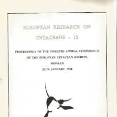 Libros: EUROPEAN RESEARCH ON CETACEANS- 12.. Lote 195219811