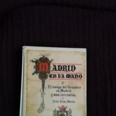 Libros: MADRID EN LA MANO. Lote 195224411