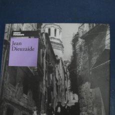 Libros: GIRONA FOTOGRAFS - JEAN DIEUZAIDE. AJUNTAMENT DE GIRONA 2009. Lote 195230058