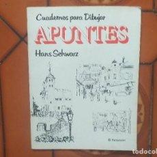 Libros: CUADERNOS PARA DIBUJAR. HANS SCHWARTZ.. Lote 195230078