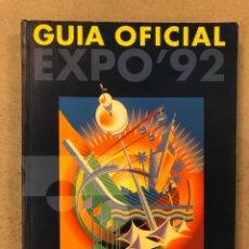 Libros: GUÍA OFICIAL EXPO '92 SEVILLA. ILUSTRADO. 336 PÁGINAS.. Lote 195230240