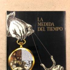 Libros: LA MEDIDA DEL TIEMPO. CATÁLOGO EXPOSICIÓN EN SALA JUAN BRAVO (MADRID 1994). 95 PÁGINAS. Lote 195230521