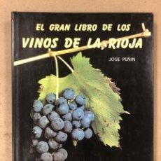 Libros: EL GRAN LIBRO DE LOS VINOS DE LA RIOJA. JOSÉ PEÑIN. EDITORIAL KRISELU 1989. ILUSTRADO. Lote 195231261