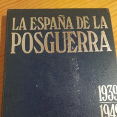 Libros: LA ESPAÑA DE LA POSGUERRA 1939 1949 LA ACTUALIDAD ESPAÑOLA. Lote 195231436