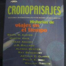 Libros: PETER HINING, MIQUEL BARCELÓ - CRONOPAISAJES. HISTORIAS DE VIAJES EN EL TIEMPO. ED. B 2003 . Lote 195243075