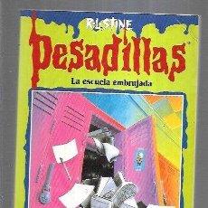 Libros: PESADILLAS 57: LA ESCUELA EMBRUJADA. Lote 195249057