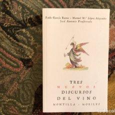 Libros: TRES NUEVOS DISCURSOS DEL VINO. PABLO GARCÍA BAENA…DIFÍCIL. Lote 195249185