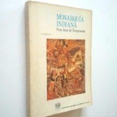 Libros: MONARQUÍA INDIANA. ESTUDIOS SOBRE LA VIDA DE FRAY JUAN DE TORQUEMADA, EL PLAN Y LA ESTRUCTURA DE LA . Lote 195251046