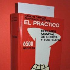 Libros: EL PRÁCTICO: RESUMEN MUNDIAL DE COCINA Y PASTELERÍA 6380 RECETAS. RABASÓ, R. ED. SANTIAGO RUEDA. Lote 195283940
