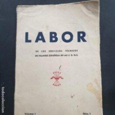 Libros: LABOR DE LOS SERVICIOS TECNICOS DE FALANJE ESPAÑOLA. Lote 195309991