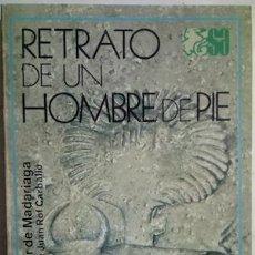 Libros: RETRATO DE UN HOMBRE A PIE - SALVADOR DE MADARIAGA. Lote 195326192