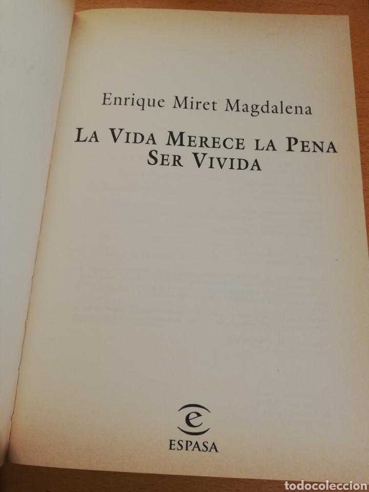 Libros: LA VIDA MERECE LA PENA SER VIVIDA (ENRIQUE MIRET MAGDALENA) - Foto 2 - 195341435