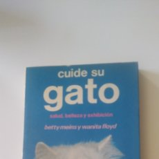 Libros: CUIDE SU GATO. Lote 195344907