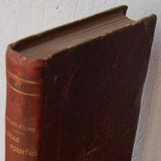 Libros: AGUAS FUERRTES. TOMO X (OBRAS COMPLETAS) - ARMANDO PALACIO VALDÉS. Lote 195350981