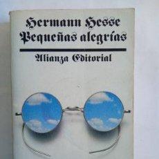 Libros: PEQUEÑAS ALEGRÍAS - HESSE,HERMANN. Lote 195352933