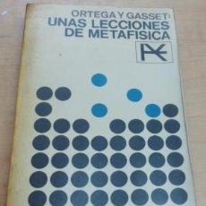 Libros: UNAS LECCIONES DE METAFÍSICA - ORTEGA Y GASSET,JOSÉ. Lote 195352948
