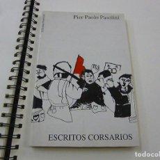 Libros: ESCRITOS CORSARIOS. PIER PAOLO PASOLINI - EDICIONS POSITIVAS -EN GALLEGO -N 7. Lote 195372598