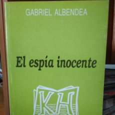 Libros: EL ESPÍA INOCENTE, GABRIEL ALBENDEA, EDITORA REGIONAL DE EXTREMADURA 1990. Lote 195373156