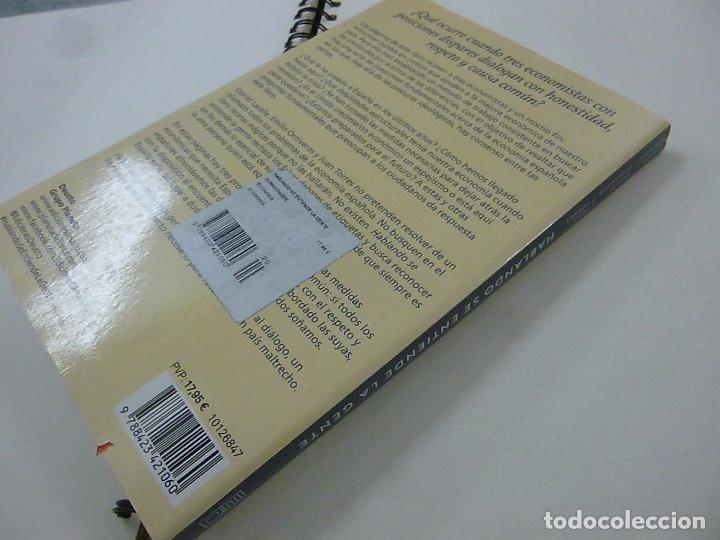 Libros: HABLANDO SE ENTIENDE LA GENTE. TORRES.ONTIVEROS. LACALLE. DEUSTO. 2015 226pp - N 7 - Foto 2 - 195374446