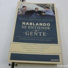 Libros: HABLANDO SE ENTIENDE LA GENTE. TORRES.ONTIVEROS. LACALLE. DEUSTO. 2015 226PP - N 7. Lote 195374446