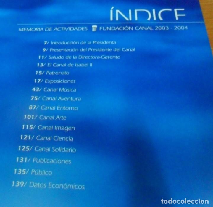 Libros: FUNDACION CANAL, MEMORIA DE ACTIVIDADES 2003-2004 - Foto 3 - 195376047