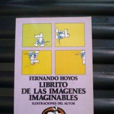 Libros: LIBRITO DE LAS IMÁGENES IMAGINABLES DE FERNANDO HOYOS. Lote 195382928