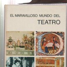 Libros: EL MARAVILLOSO MUNDO DEL TEATRO- ARNOLD L. HASKELL-EDICION 1972. Lote 195386906