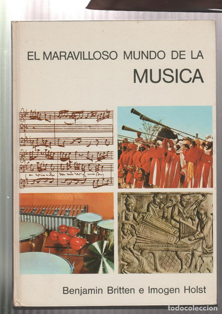 EL MARAVILLOSO MUNDO DE LA MUSICA- ARNOLD L. HASKELL-EDICION 1972 (Libros sin clasificar)