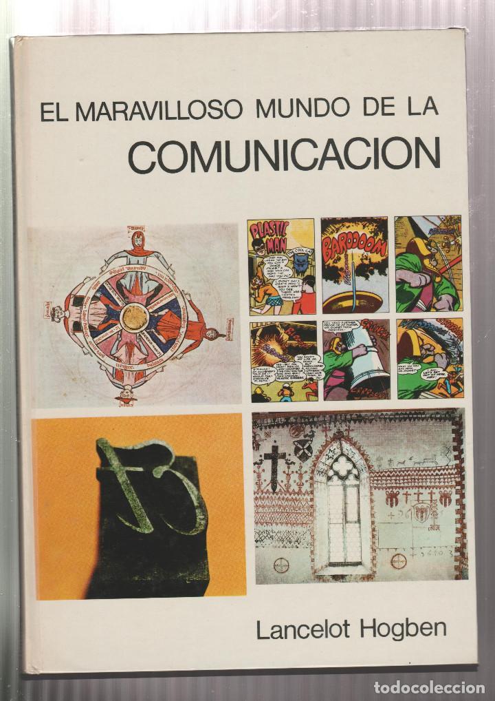 EL MARAVILLOSO MUNDO DE LA COMUNICACION- ARNOLD L. HASKELL-EDICION 1972 (Libros sin clasificar)