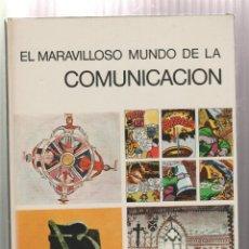 Libros: EL MARAVILLOSO MUNDO DE LA COMUNICACION- ARNOLD L. HASKELL-EDICION 1972. Lote 195387410