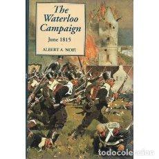 Libros: THE WATERLOO CAMPAIGN. JUNE1815 - NOFI, ALBERT A. Lote 195392388