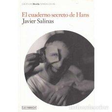 Libros: EL CUDERNO SECRETO DE HANS - SALINAS, JAVIER. Lote 195392395