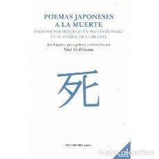 Libros: POEMAS JAPONESES A LA MUERTE - VV. AA.. Lote 195392411