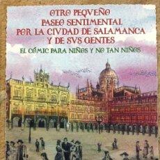 Libros: OTRO PEQUEÑO PASEO POR LA CIUDAD DE SALAMANCA Y SUS GENTES TOMO 2 SAMARKANDA VICTOR. Lote 195408503