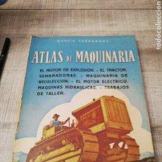 Libros: ATLAS DE MÁQUINARIA EL TRACTOR, SEMBRADORAS MOTOR DE EXPLOSIÓN, GARCÍA FERNÁNDEZ, EDITORIAL DOSSAT. Lote 195426490