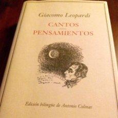 Libros: CANTOS PENSAMIENTOS - GIACOMO LEOPARDI. Lote 195427917