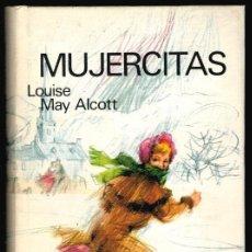 Libros: MUJERCITAS - LOUISE MAY ALCOTT. Lote 195434018