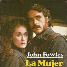 Libros: LA MUJER DEL TENIENTE FRANCES JOHN FOWLES . Lote 195440296