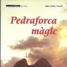 Libros: PEDRAFORCA MAGIC FARELL . Lote 195440423