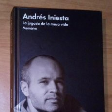 Libros: ANDRÉS INIESTA - LA JUGADA DE LA MEVA VIDA. MEMÒRIES - MALPASO, 2016. Lote 195443378