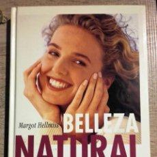 Libros: BELLEZA NATURAL ** MARGOT HELLIMS. Lote 195449915