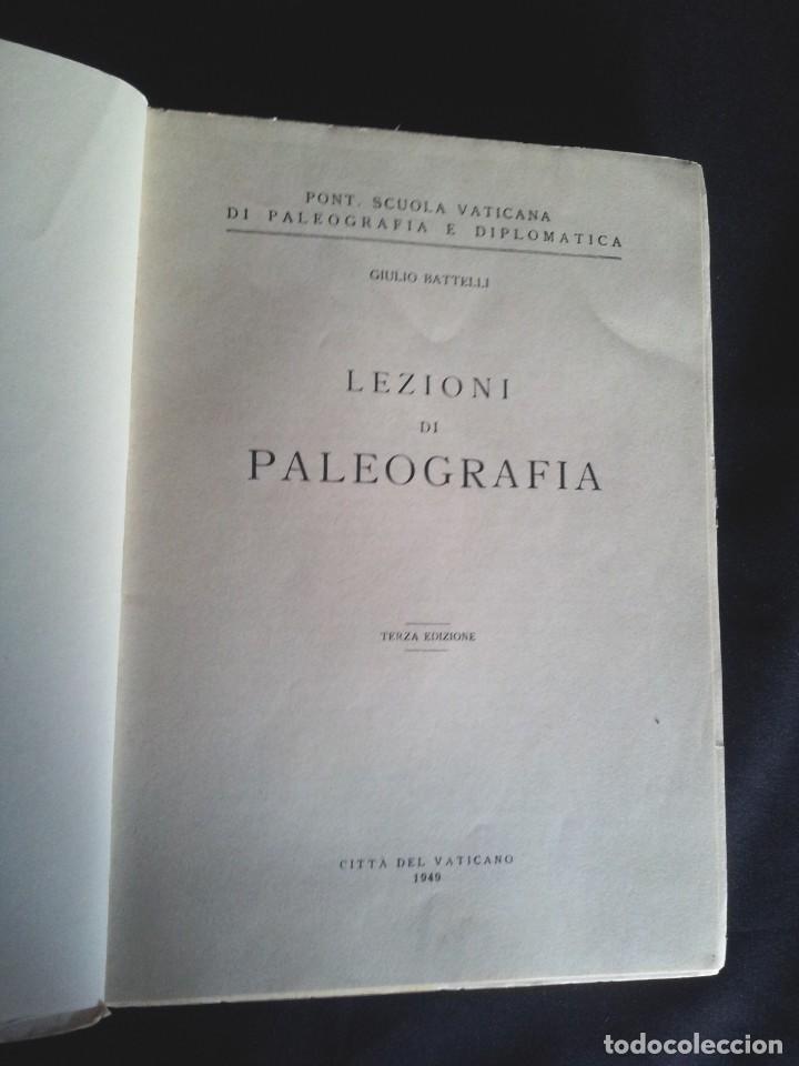 Libros: GIULIO BATTELLI - LEZIONI DI PALEOGRAFIA - TERRA EDIZIONE, CITTA DEL VATICANO 1949 - Foto 2 - 195451090