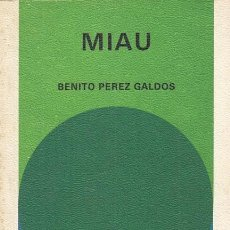 Libros: MIAU - PEREZ GALDOS, BENITO. Lote 195470726