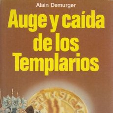 Libros: AUGE Y CAÍDA DE LOS TEMPLARIOS - DEMURGER, ALAIN. Lote 195470731