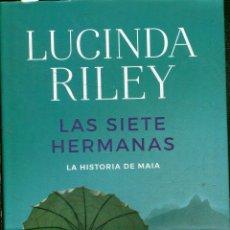 Libros: RILEY, LUCINDA. - LAS SIETE HERMANAS.LA HISTORIA DE MAIA.. Lote 195473041