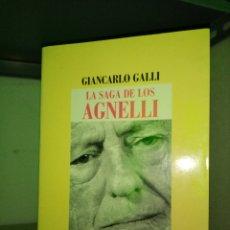 Libros: LA SAGA DE LOS AGNELLI. GIANCARLO GALLI. 1999. Lote 195473496