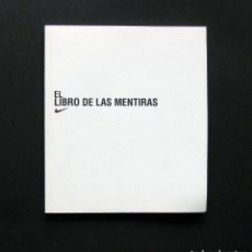 Libros: EL LIBRO DE LAS MENTIRAS - NIKE - 2000. Lote 195474998