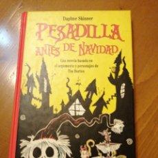 Libros: LIBRO, PESADILLA ANTES DE NAVIDAD. DAPHNE SKINNER.. Lote 195504130