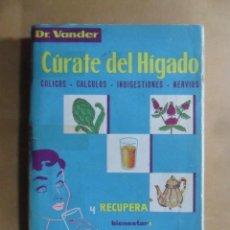 Libros: CURATE EL HIGADO - DR. VANDER - 1959. Lote 195506256